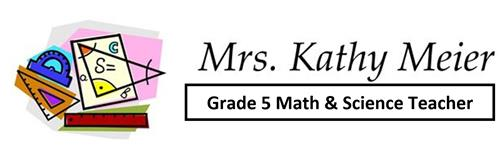 Mrs. Kathy Meier Grade 5 math and science teacher