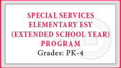 Special Services Elementary ESY (Extended School Year) Program