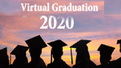 2020 Virtual Graduation & Advancement Ceremonies