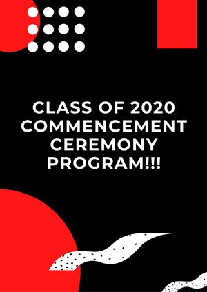 Class of 2020 Commencement Ceremony Program!
