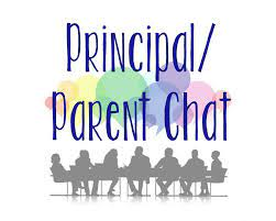 Please join us and chat with the Principal!